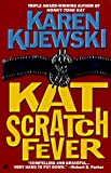 Kat Scratch Fever (Kat Colorado Mysteries) (0425163393) by Kijewski, Karen
