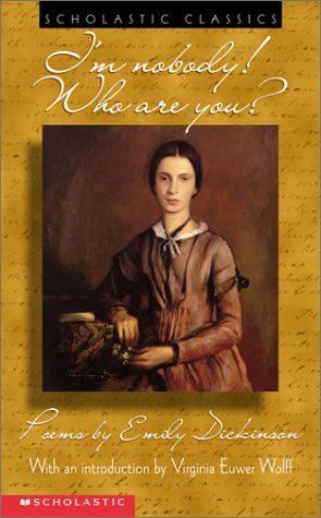 I'm Nobody! Who Are You? (Scholastic Classics), EMILY DICKINSON
