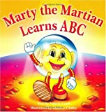 Marty The Martian Learns ABC