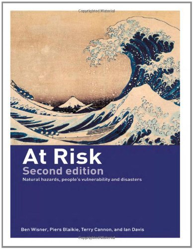 At Risk: Natural Hazards, People's Vulnerability and...