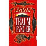 "Traumf�nger: Romanvon ""Marlo Morgan"""