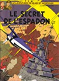 Le secret de l'Espadon (tome 3)