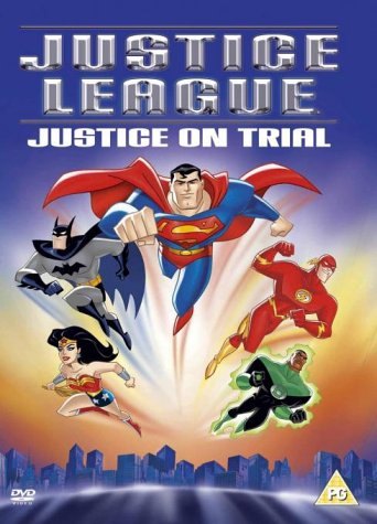 Justice League - Justice On Trial [DVD]