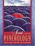 Social Psychology (MyPsychLab Series) (0205444121) by Robert A. Baron
