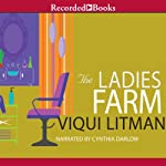 The Ladies Farm | Viqui Litman