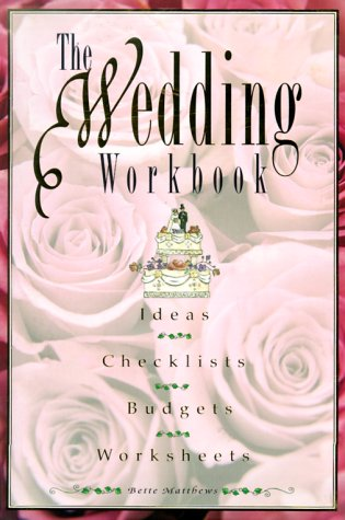 Wedding Workbook, BETTE MATTHEWS