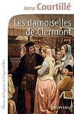 """Afficher """"Les Damoiselles de Clermont"""""""