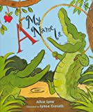 img - for A My Name Is... by Lyne, Alice (1997) Hardcover book / textbook / text book