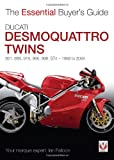 Ducati Desmoquattro Twins  851  888  916  996  998  ST4 1988 to 2004  The Essential Buyer s Guide