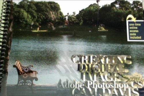 Creating Digital Images with Adobe Photoshop CS6