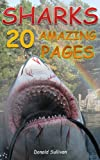 Sharks: 20 Amazing Pages worth of Pictures & Fun Facts on the Most Fearsome Sea Creatures in Nature (Maverick Kids Book 10)