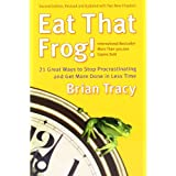 Eat That Frog!: 21 Great Ways to Stop Procrastinating and Get More Done in Less Timeby Brian Tracy
