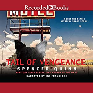 Tail of Vengeance: A Chet and Bernie Mystery eShort Story | [Spencer Quinn]