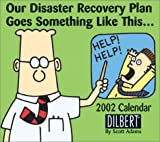 Dilbert 2002 Day-To-Day Calendar (0740715674) by Adams, Scott