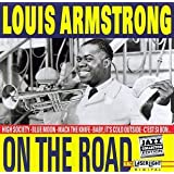 On the Road ~ Louis Armstrong