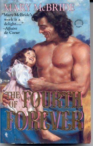 Fourth Of Forever (Harlequin Historical No 221), Mary McBride