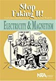 img - for Electricity And Magnetism: Stop Faking It! Finally Understanding Science So You Can Teach It book / textbook / text book