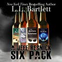 A Jeff Resnick Six Pack: The Jeff Resnick Mystery Series (       UNABRIDGED) by L.L. Bartlett Narrated by Steven Barnett