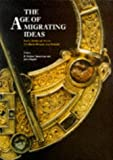 The Age of Migrating Ideas: Early Medieval Art in Northern Britain and Ireland - Proceedings of the 2nd International Conference on Insular Art, Scotland, 1991 (Archaeology)