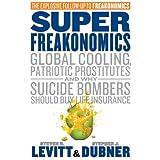 Superfreakonomicsby Steven D. Levitt