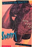 Sunny: Living. Dying, Run (California Diaries)