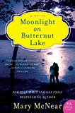 Moonlight on Butternut Lake: A Novel (The Butternut Lake Trilogy Book 3)