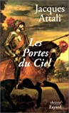 Les portes du ciel: Piece en cinq actes (French Edition) (2213600546) by Attali, Jacques