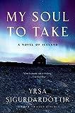 My Soul To Take: A Novel of Iceland