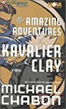 The Amazing Adventures of Kavalier & Clay (Nova Audio Books)