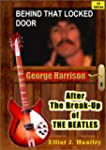 Behind That Locked Door: George Harri...