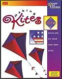 Making Kites (Crafts for Children) (1560102160) by Wilkins, Robert