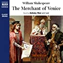 The Merchant of Venice (       UNABRIDGED) by William Shakespeare Narrated by Antony Sher