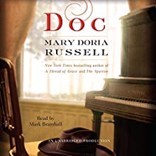 Doc: A Novel (       UNABRIDGED) by Mary Doria Russell Narrated by Mark Bramhall