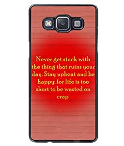 PrintVisa Metal Printed Quotes Designer Back Case Cover for Samsung Galaxy A5/ A5 Duos-D4936