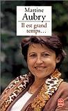 echange, troc Martine Aubry - Il est grand temps