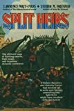 Split Heirs (0812520297) by Watt-Evans, Lawrence;Friesner, Esther M.