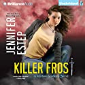 Killer Frost: Mythos Academy, Book 6 Audiobook by Jennifer Estep Narrated by Tara Sands