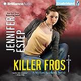 Killer Frost: Mythos Academy, Book 6