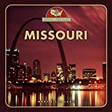 img - for Missouri (From Sea to Shining Sea, Second) book / textbook / text book