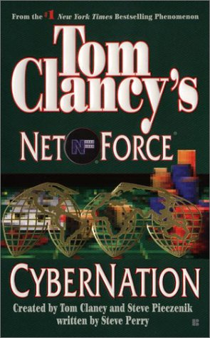 Image for Cybernation (Tom Clancy's Net Force, No. 6)