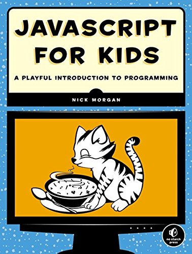JavaScript for Kids: A Playful Introduction to Programming (Learn To Program Javascript compare prices)