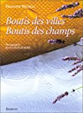 img - for Boutis des villes et boutis des champs book / textbook / text book