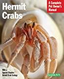 img - for Hermit Crabs (Barron's Complete Pet Owner's Manuals) book / textbook / text book
