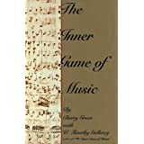 The Inner Game of Music ~ W. Timothy Gallwey