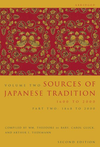 Sources of Japanese Tradition, Abridged: Part 2: 1868 to...