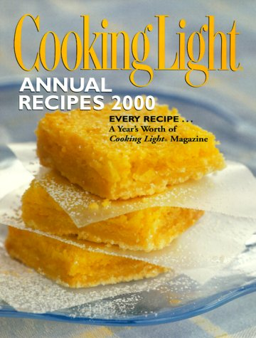 Cooking Light 2000: Annual Recipes (Cooking Light Annual Recipes)