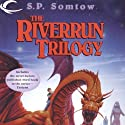 Riverrun: Riverrun, Book 1 (       UNABRIDGED) by S. P. Somtow Narrated by Andy Paris