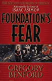 Foundation's Fear (Second Foundation Trilogy) (0061052434) by Benford, Gregory