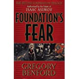 Foundation's Fear (Second Foundation Trilogy) ~ Gregory Benford