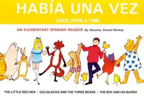 Habia Una Vez (Intermediate Reader in Spanish) (Spanish Edition)